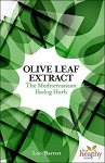 Olive Leaf Extract  - The Mediterranean Healing Herb